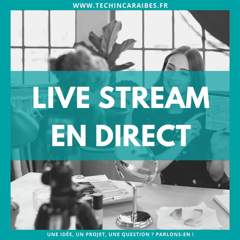Prestataire de live streaming vidéo sur mesure en direct - Tech in Caraïbes